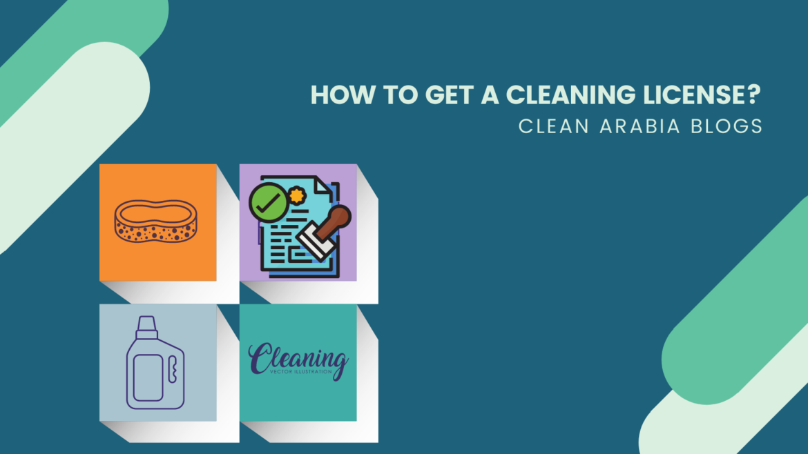 How to Get a Cleaning License?